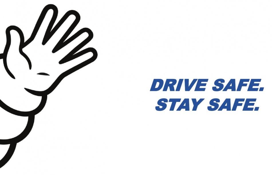 Drive safe stay safe.jpg